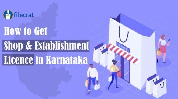 Shop & Establishment Registration in Karnataka 2021