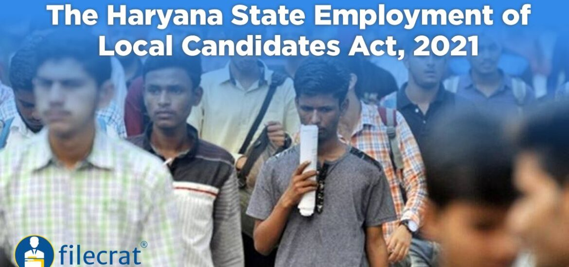 The Haryana State Employment of Local Candidates Act, 2021
