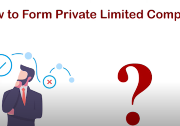 Steps Involved in formation of a Private Limited Company